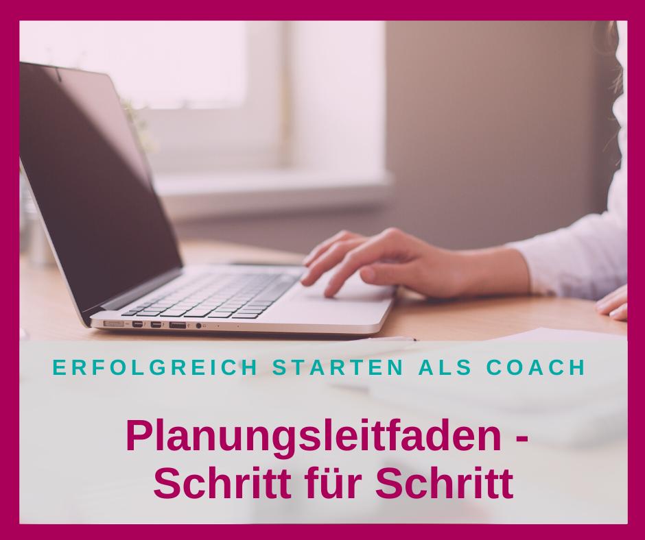 Planungsleitfaden für Coaches und Beraterinnen