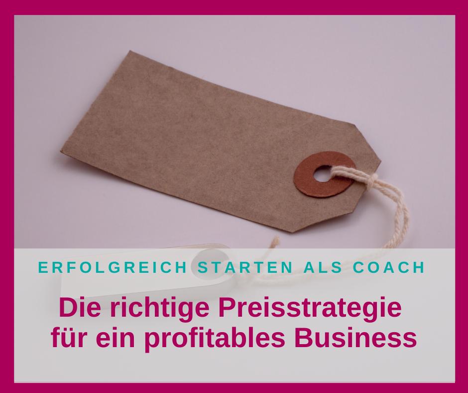 Die richtige Preisstrategie für ein profitables Business