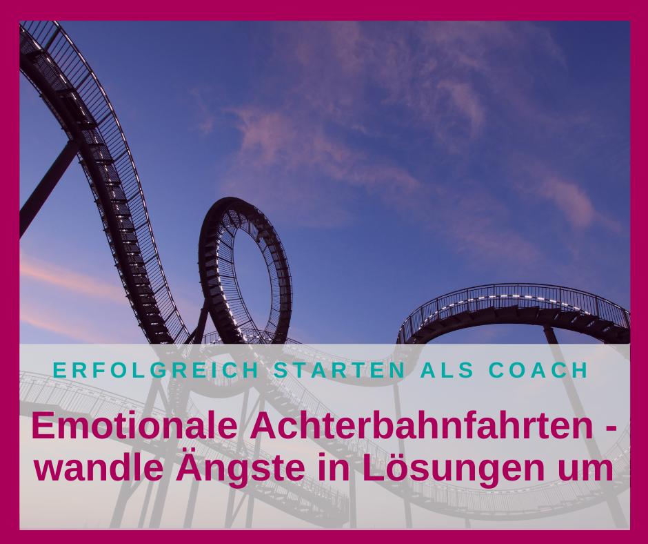 Emotionale Achterbahnfahrten – was tun?