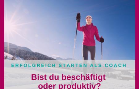 Beschäftigt ist nicht gleich produktiv