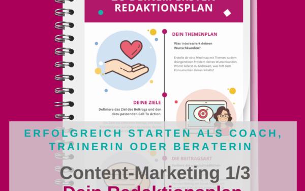 Content-Marketing – Dein Redaktionsplan