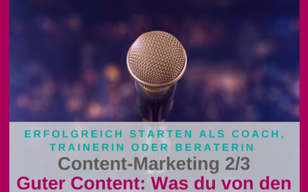 Content-Marketing – Wie erstellst du guten Content?