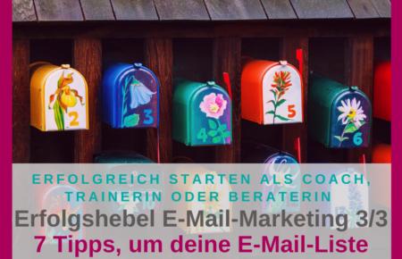 Erfolgshebel E-Mail-Marketing – Wie baust du deine E-Mail-Liste zügig auf? (3/3)
