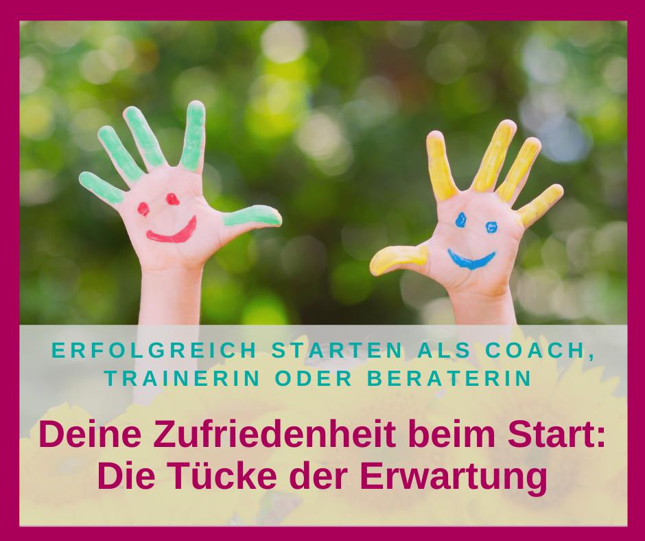 Zufrieden mit deinem Business-Start? Die Tücke der Erwartung …